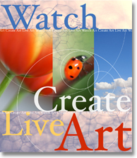 Watch, Create, Live Art